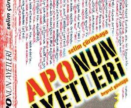 Photo of Selim Çürükaya'nın yazdığı Kitap, Apo'nun Ayetleri